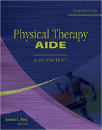 Physical Therapy Aide: A Worktext